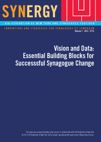 Vision and Data: Essential Building Blocks for Successful Synagogue Change